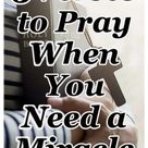 5 Verses to Pray When You Need a Miracle