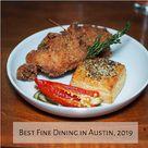 Best Fine Dining in Austin, 2019
