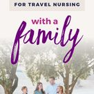 Travel Nursing With a Family - BlueForce