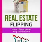 Real Estate Flipping: How to flip properties for passive income - Default