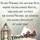 Eine wahre Freundschaft ist ein großer Schatz, hüte ihn …
