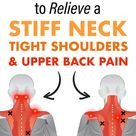 15 Stretches to Relieve a Stiff Neck, Tight Shoulders, and Upper Back Pain
