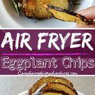 Air Fryer Eggplant Chips