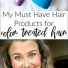 My Must Have Hair Products Products for Color Treated Hair