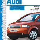 Audi A2   Baujahre 1998 bis 2002; .. Kartoniert TB   Buch