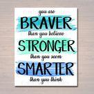 Inspirational Watercolor Printable Poster School Counselor Teacher Social Worker Classroom Blue Office Decor You Are Braver Stronger Smarter