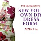 DIY Dress Form Pattern. Stuffed Sewing Pattern PDF Mannequin and Sewing Instructions. Sizes 2,4,6,8,10,12,14(Bra Cups A,B,C,D,DD/E)