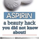 Aspirin – a beauty hack you did not know about! - She Made by Grace