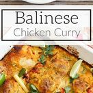 Fragrant Balinese Chicken Curry! YUM!