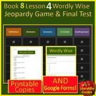 Book 8 Lesson 4 Bundle - 8th Grade Wordly Wise 3000 Game and Test - Google Ready