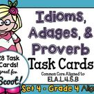 Idiom, Adage, and Proverbs Set 4 Task Cards