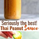 The BEST EVER Thai Peanut Sauce
