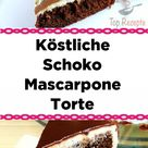 Köstliche Schoko Mascarpone-Torte - Recipesviva