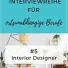 Die große Interviewreihe für ortsunabhängige Jobs +++ VIRTUELLER INTERIOR DESIGNER WERDEN   New Work Life