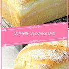 Schnelle Sandwich Brot