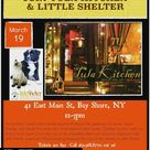 Join Little Shelter on Sunday Mar19 from 12-3 at TULA Kitchen in Bay Shore NY To RSVP call 631-368-8770 ext 26