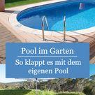 Pool im Garten: So klappt's mit dem eigenen Swimmingpool