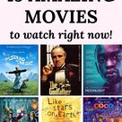 15 Amazing Movies to Watch Right Now on Netflix