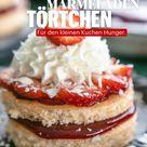 Erdbeermarmelade Törtchen  | Für den kleinen Kuchen-Hunger!