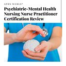 Best Psychiatric-Mental Health Nursing Nurse Practitioner Certification Review 2020