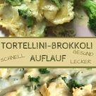 Tortellini-Brokkoli Auflauf