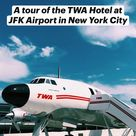 A tour of the TWA Hotel at JFK Airport in New York City