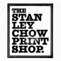 The Stanley Chow Print Shop