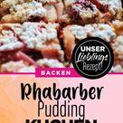 Rezept: Rhabarber ♥ Pudding – dieser Kuchen macht süchtig!