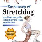 The Anatomy of Stretching, Second Edition by Brad Walker: 9781583943717 | PenguinRandomHouse.com: Books