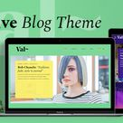 Val Blog – Creative Blog WordPress Theme Val WordPress Theme for blog and blogging is designed to work for all kinds of blogs: personal blog, business blog, fashion blog, lifestyle blog, travel ...