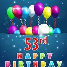 53 anni Scheda di buon compleanno con palloncini e nastri, 53 ° compleanno