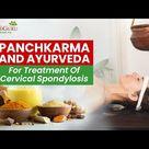 Panchkarma and Ayurveda For Treatment Of Cervical Spondylosis | Dr Gopesh Virmani.