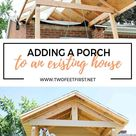 Adding a front porch to an existing house   TwoFeetFirst