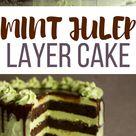 Mint Julep Layer Cake