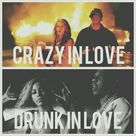 Drunk In Love