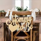 Baby Shower Chair Sign Mommy to Be Wooden Cutout for Baby Shower Decoration for New Mommy Baby Shower Decor (Item - MCS200)