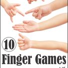 10 Finger Games to Play