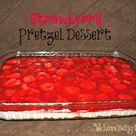 Strawberry Pretzel Desserts