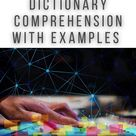 Python Dictionary Comprehensions with Examples