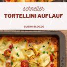 Tortellini Auflauf: Schnelles Feierabend Rezept mit Sahne Soße (vegetarisch)