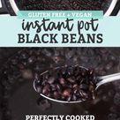 No-Soak Instant Pot Black Beans (Vegan + Gluten-Free)