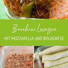 Low Carb Zucchini Lasagne mit Mozzarella und Bolognese