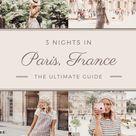 Paris in Three Nights
