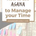 How to Use Asana Effectively to Manage Your Time