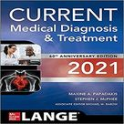 Current Medical Diagnosis and Treatment 2021 (60TH ed.)