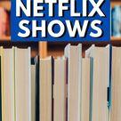 What to Read Based on Your Latest Netflix Binge - Teaspoon of Adventure