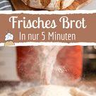 Täglich frisches Brot in nur 5 Minuten