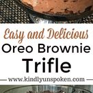 Easy and Delicious Oreo Brownie Trifle