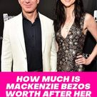 How Much Is Mackenzie Bezos Worth After Her Divorce?