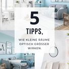 5 Tipps, wie kleine Räume optisch größer wirken